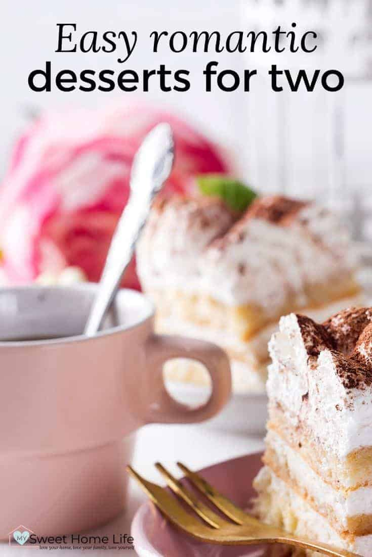 Two servings of tiramisu, a cup of coffee and a rose and a peony with the text overlay Easy romantic desserts for two