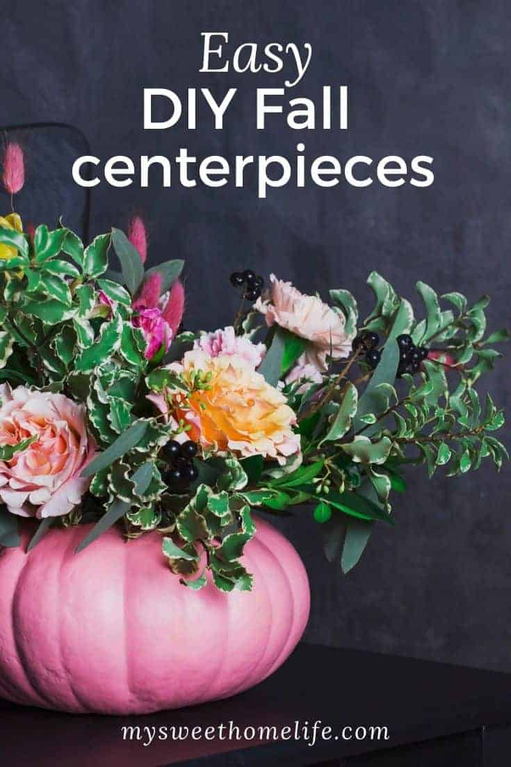 Fall Centerpieces For Your Autumn Table My Sweet Home Life