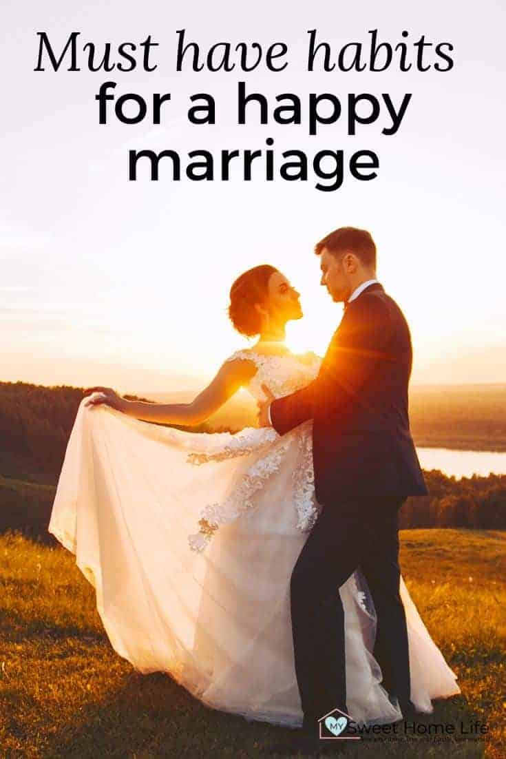 """A couple on their wedding day with the text overlay, """"Must have habits for a happy marriage."""""""