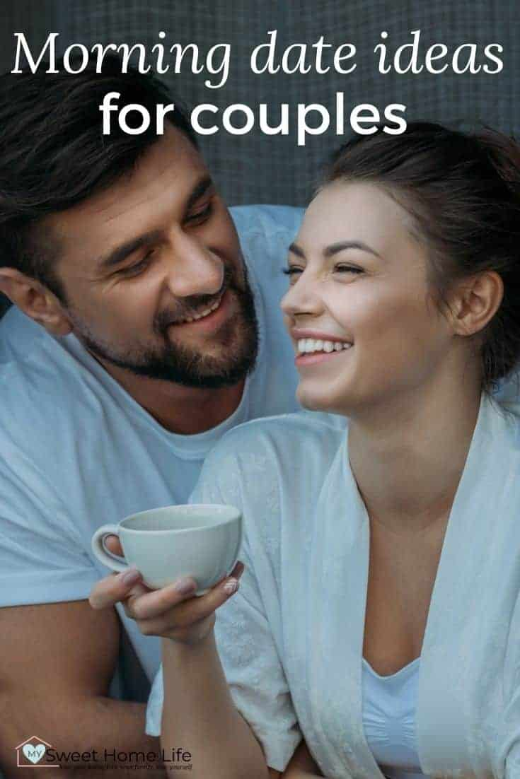 A couple enjoying a coffee together with the text overlay Morning date ideas for couples